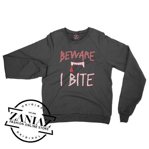 Buy Sweatshirt Halloween BEWARE I BITE Crewneck Size S-3XL