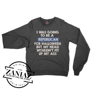 Buy Sweatshirt Halloween Going to Be Republican Crewneck Size S-3XL