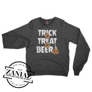 Buy Sweatshirt Trick or Treat or Beer Halloween Crewneck Size S-3XL