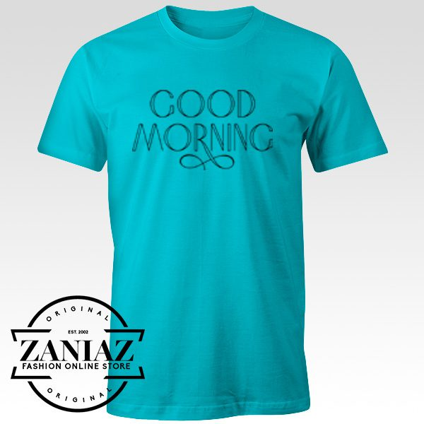 Calligraphy Typography Morning Quotes Shirt