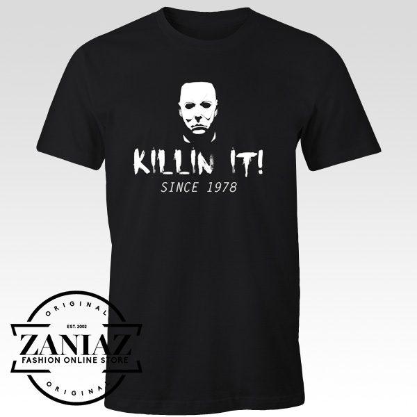 Michael Myers Halloween T-Shirt Killin It Since 1978