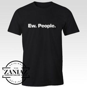 Buy Cheap Christmas Gift Tee Shirt Ew. People.