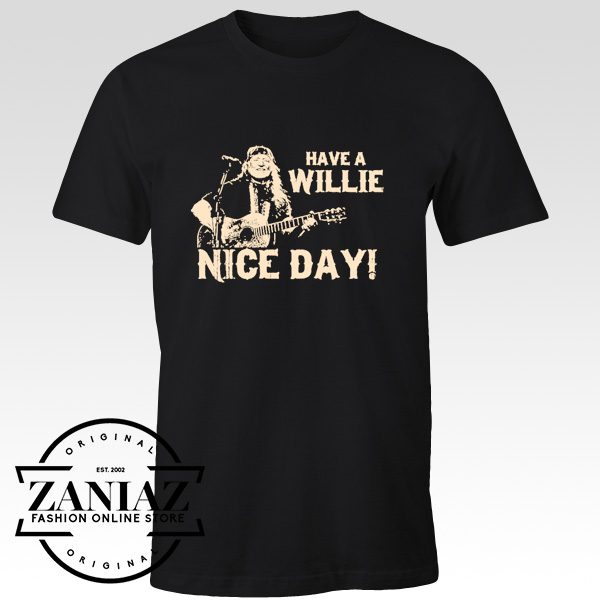Buy Cheap T-Shirt Gift Have A Willie Nice Day