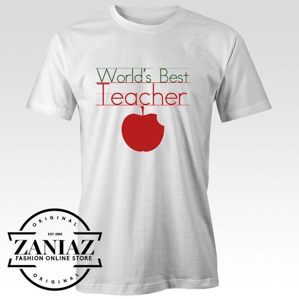 Buy Cheap World's Best Teacher Gift T-Shirt