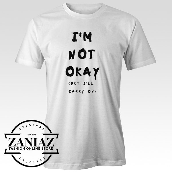 Buy My Chemical Romance IM NOT OKAY Gift Tshirt