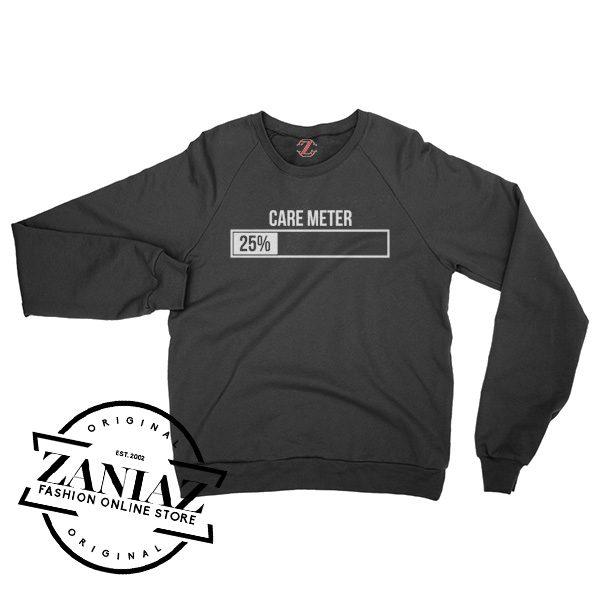 Care Meter Low Funny Christmas Gift Sweatshirt Crewneck Size S-3XL