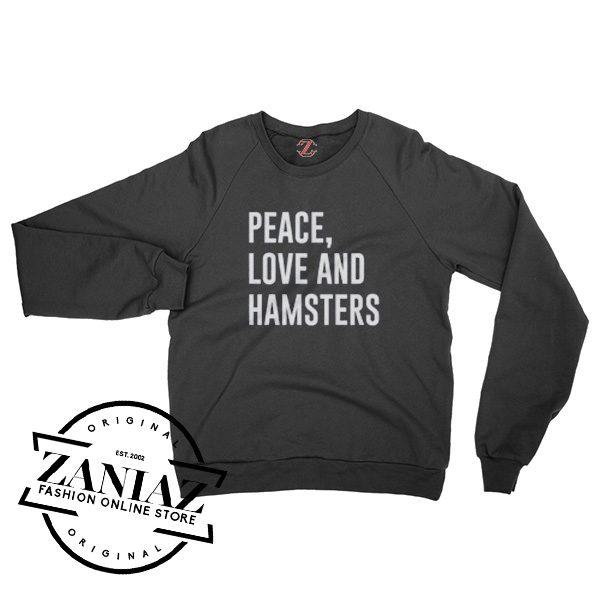 Christmas Gift Peace Love and Hamsters Sweatshirt Crewneck Size S-3XL