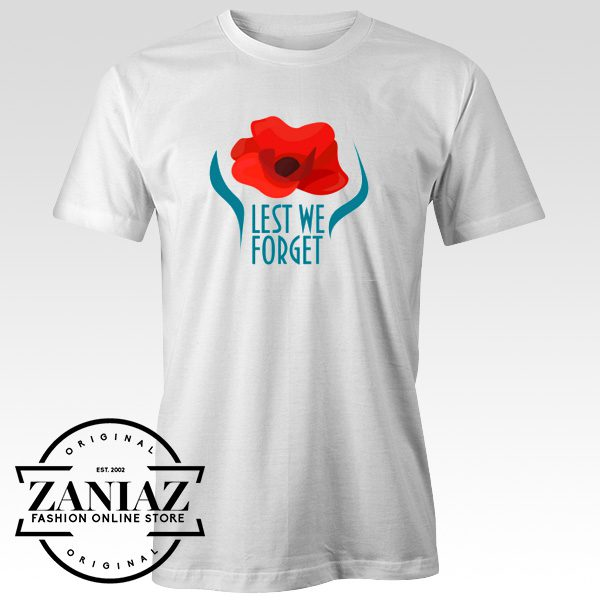 T-shirt Remembrance Day Lest We Forget Tee Shirt