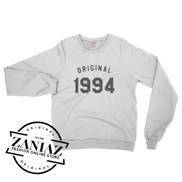24th Birthday for Gift Sweatshirt 1994 Sweatshirt Crewneck Size S-3XL