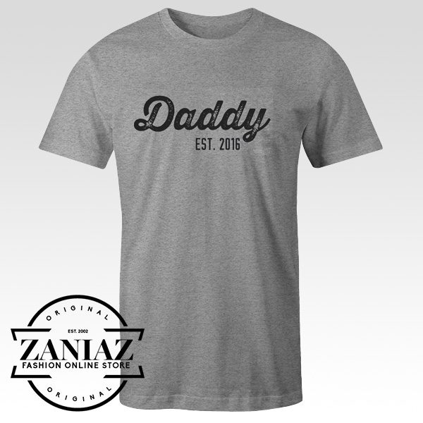 Buy Daddy Est Customize Any Year Cheap T-shirt