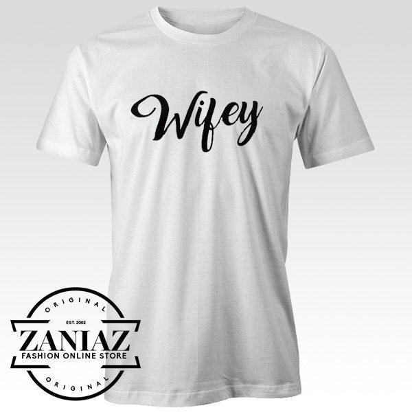 Cheap Christmas Gift Tshirt Wifey Unisex Adult