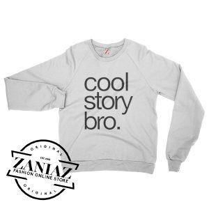 Cheap Cool Story Bro Christmas Gift Sweatshirt Crewneck Size S-3XL