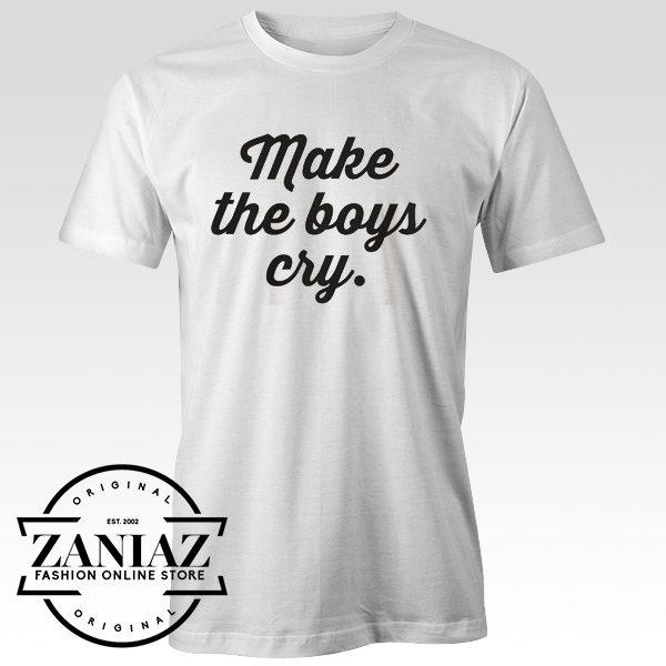 Cheap Feminism Shirt Make The Boys Cry T-shirt