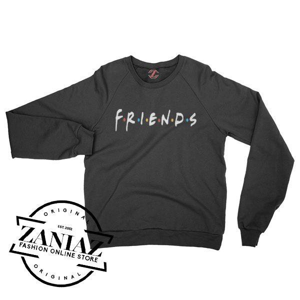 Cheap Friends TV Show Gift Sweatshirt Crewneck Size S-3XL