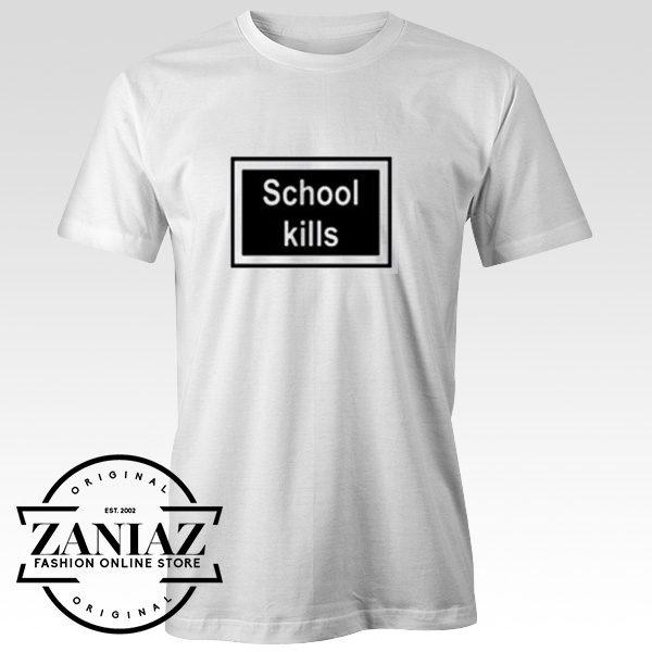 Cheap School Kills Christmas Gift T-shirt
