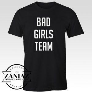Christmas Gift Bad Girls Team T-Shirt Unisex Adult