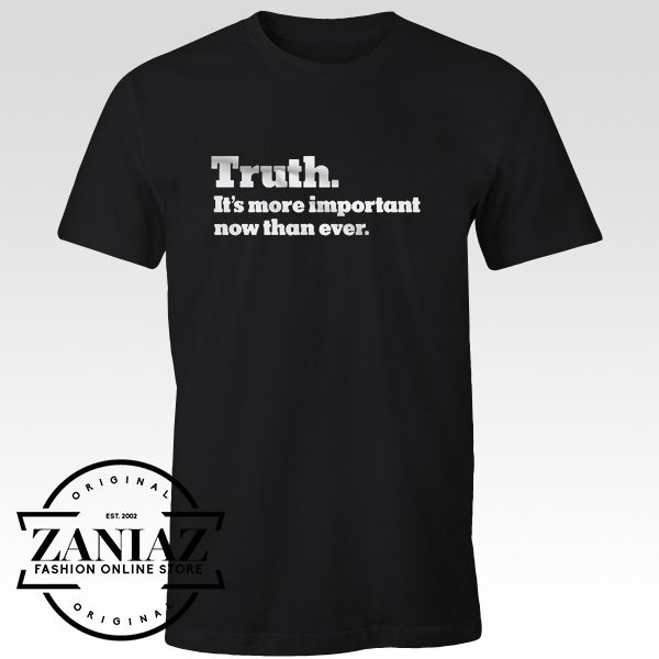 NYT Truth It's More Important Now Than Ever TShirt