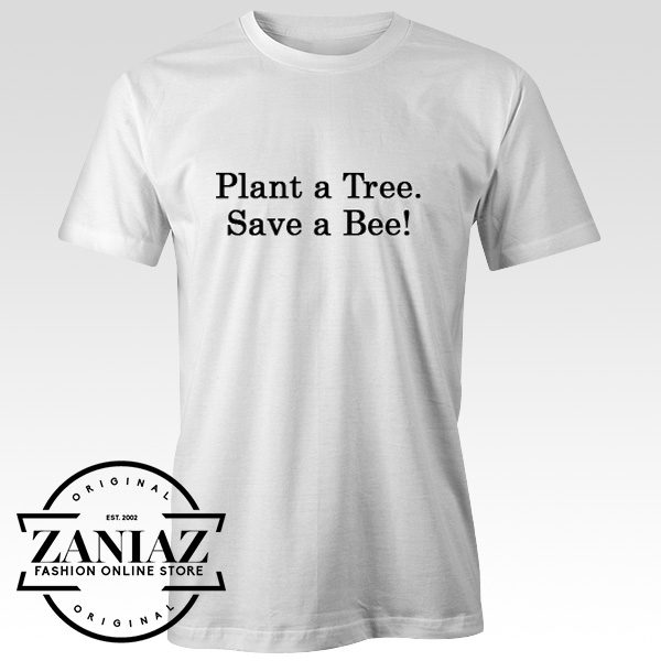 Plant a Tree Save a Bee Christmas Gift T-Shirt