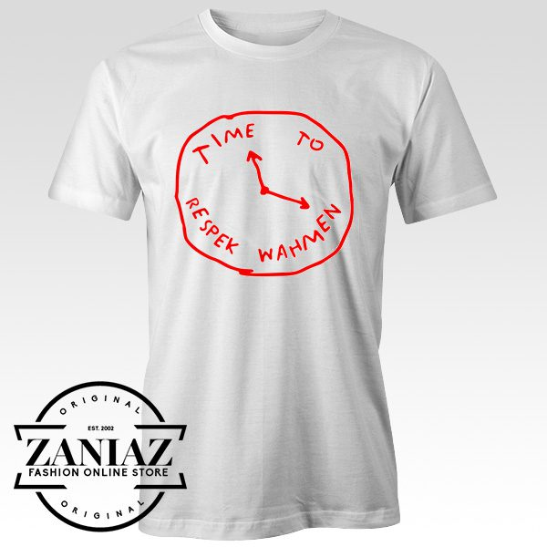 Time To Respek Wahmen T-shirt Women's or Men's