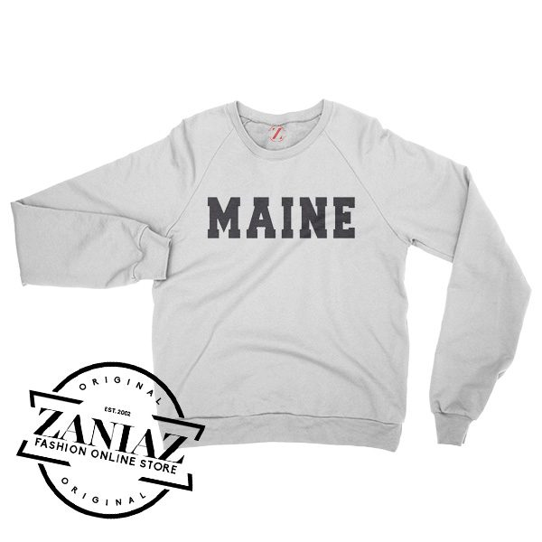 Maine Gift Sweatshirt Women's or Men's Crewneck Size S-3XL
