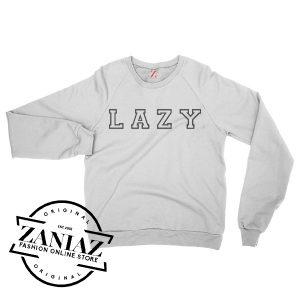 The Lazy Sweatshirt For Women's or Men's Crewneck Size S-3XL