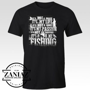 Buy T shirt Cheap Fishing IT'S MY LIFE Unisex