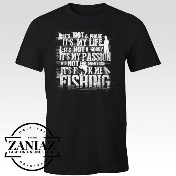 Buy T shirt Cheap Fishing IT'S MY LIFE Unisex