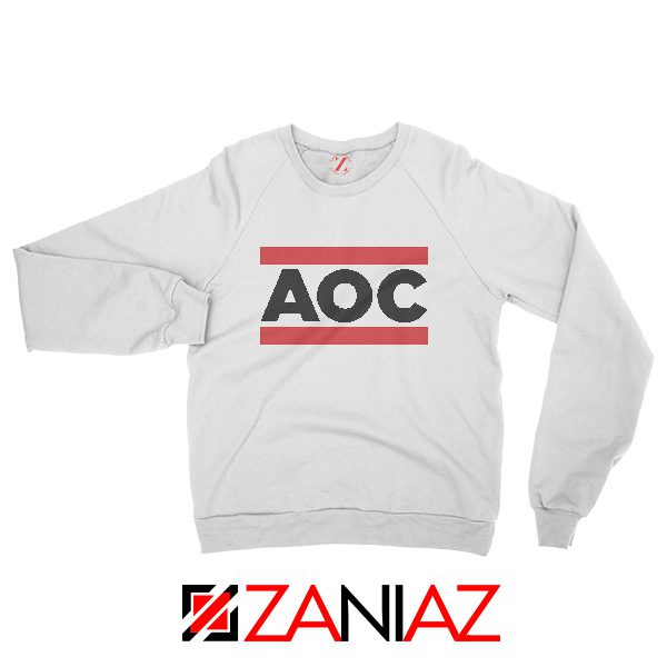 Alexandria Ocasio Sweatshirt Feminist Gift Sweater Size S-3XL White