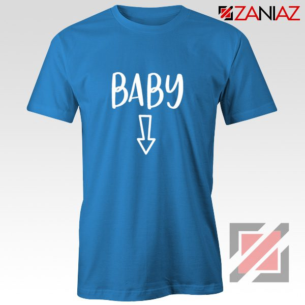 Baby Belly Shirt Cheap Clothes Shop Funny Quotes T-shirt Blue