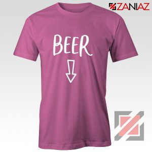Beer Belly Shirt Cheap Clothes Shop Funny Quotes T-shirt Pink