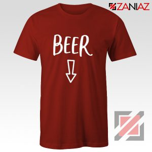 Beer Belly Shirt Cheap Clothes Shop Funny Quotes T-shirt Red