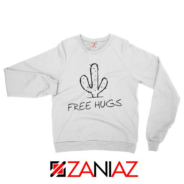 Free Hugs Campaign Sweatshirt Funny Sweater Size S-3XL