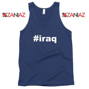 Iraq Hashtag Tank Top Quotes Gift Cheap Man Woman Tank Top