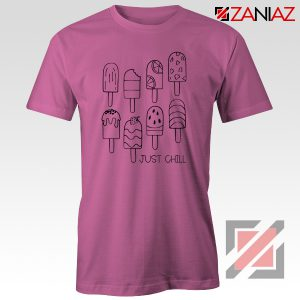 American Rock Band Just Chill Popsicle Shirt Gift Cheap Shirt Pink
