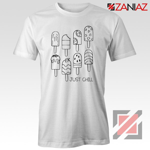 American Rock Band Just Chill Popsicle Shirt Gift Cheap Shirt White