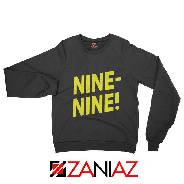 Brooklyn Nine Nine Sweatshirt Cheap America TV Show Sweater Black