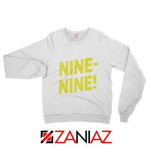 Brooklyn Nine Nine Sweatshirt Cheap America TV Show Sweater White