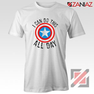 Captain America Gift T shirt I Can Do This All Day T-Shirt White