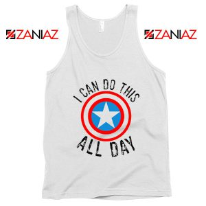 Captain America Tank Top I Can Do This All Day Tank Top Quote White