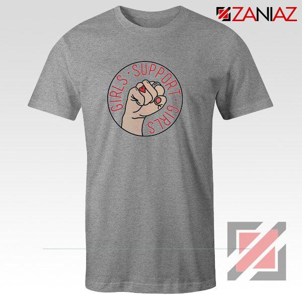Girls Support Girls T Shirt Cheap Feminist T-Shirt Girl Power Sport Grey
