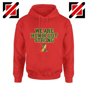 Humboldt Broncos Hoodies We Are Humboldt Strong Hoodie Red
