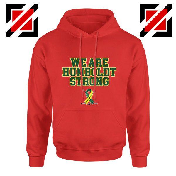 Humboldt Broncos Hoodies We Are Humboldt Strong Hoodie Red