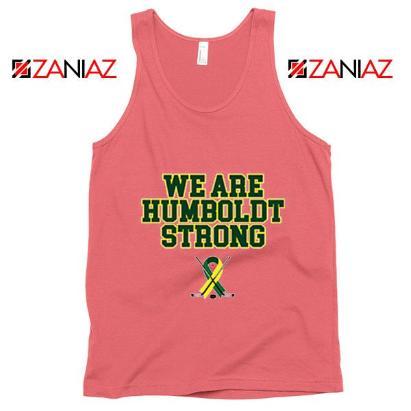 Humboldt Broncos Tank Top We Are Humboldt Strong Tank Top Coral