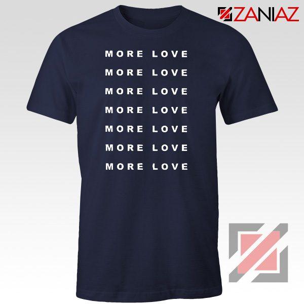 Love More Slogan Shirt Love Forever Tee Boyfriend Love T-Shirt Navy Blue