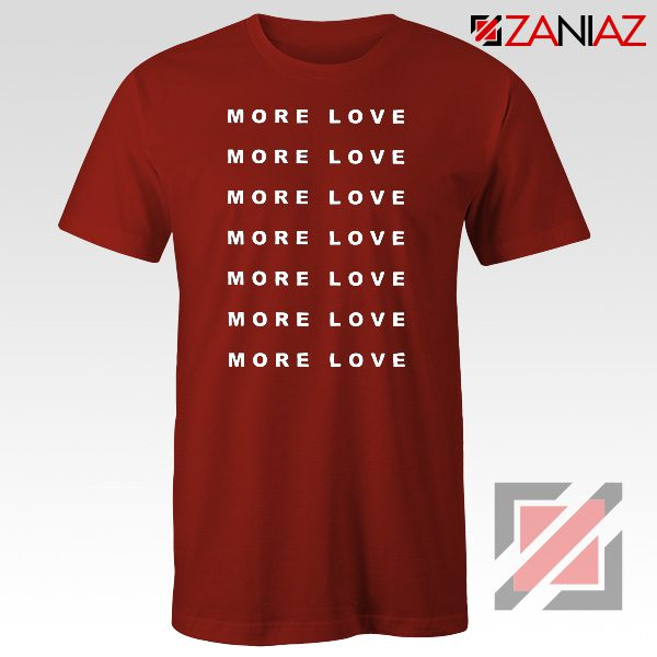 Love More Slogan Shirt Love Forever Tee Boyfriend Love T-Shirt Red