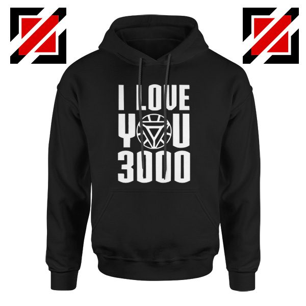 Tony Stark Quote I love You 3000 Times Gift Hoodies Unisex Black