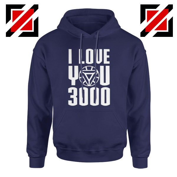 Tony Stark Quote I love You 3000 Times Gift Hoodies Unisex Navy Blue