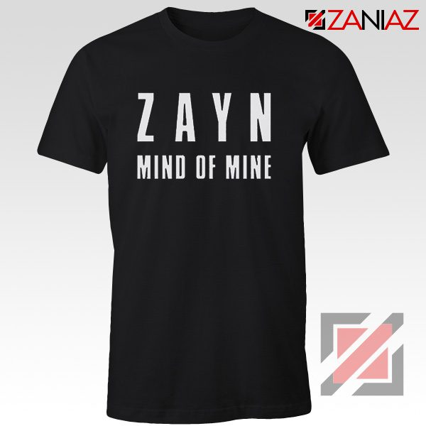 Zayn Shirt Cheap Mind of Mine T Shirts Birthday Gift Clothing Black