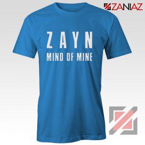 Zayn Shirt Cheap Mind of Mine T Shirts Birthday Gift Clothing Blue