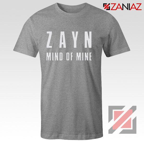 Zayn Shirt Cheap Mind of Mine T Shirts Birthday Gift Clothing Sport Grey